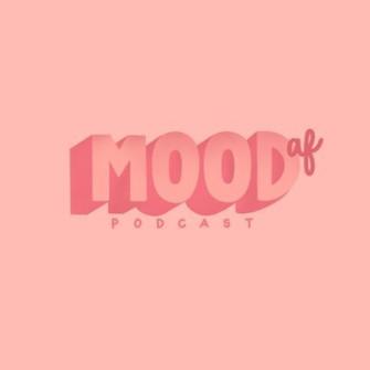 Mood AF