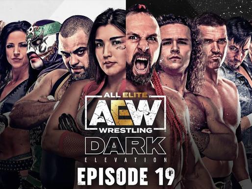 AEW Dark: Elevation 7/19/2021
