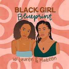 Blackgirl Blueprint