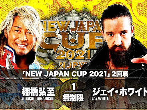 NEW JAPAN CUP NIGHT 10 3/14/2021