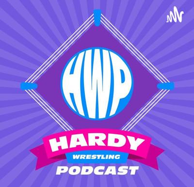 Hardy Wrestling Podcast