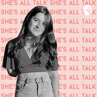 She's All Talk Podcast