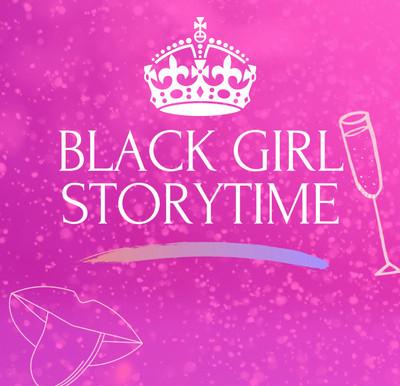 Black Girl Storytime