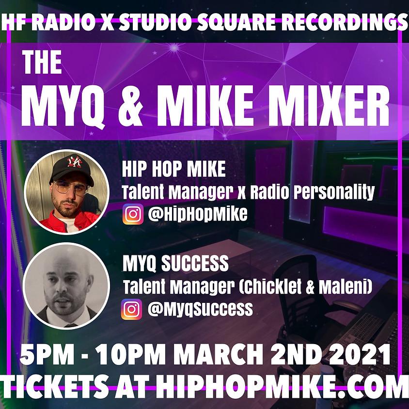 MYQ & MIKE MIXER