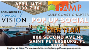 April 14th Gulf Coast FAMP POP UP Sponsored by Appraisal Vision