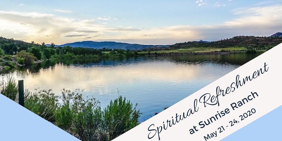 Spiritual Refreshment Retreat May 21-24