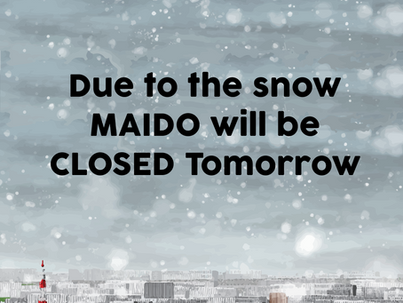 MAIDO will be closed on 2/2/2021