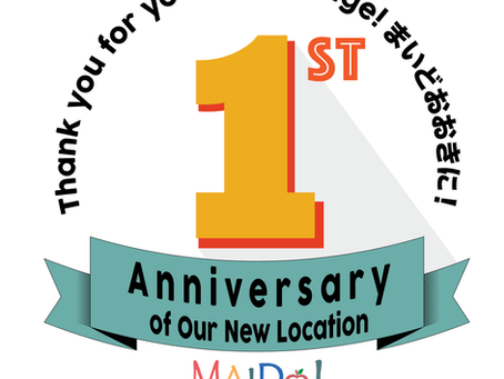 Event!! 1st Anniversary of Our New Location