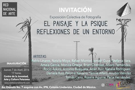 """""""El paisaje y la psique"""" Reflexiones de un entorno: Exposición colectiva de fotografía. En"""