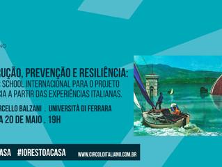 Reconstrução, prevenção e resiliência: projetos de emergência x experiências italianas.