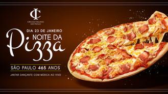 Pizza no Circolo em comemoração aos 465 anos de SP! AUGURI San Paolo!