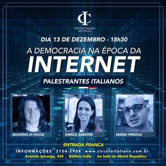 A Democracia na Época da Internet *Palestra gratuita*