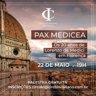 PAX MEDICEA: Os 20 Anos de Lorenzo de Medici em Florença