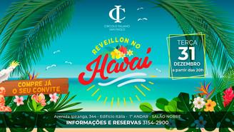 Festa Temática do Circolo Italiano trará o Havaí para receber 2020 em grande estilo!