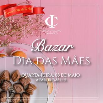 Especial Mês das Mães | Bazar de Dia das Mães