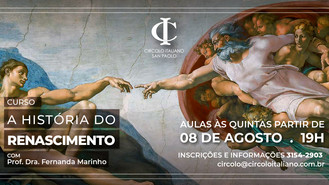 Circolo Italiano promove curso sobre a História do Renascimento