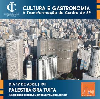 Circolo Italiano e A Vida No Centro trazem palestra sobre a revitalização do centro de SP!