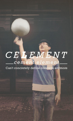 Celement Bal / 水泥球