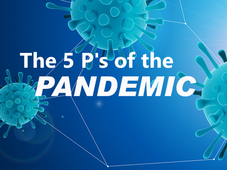 The 5 P's of the Pandemic
