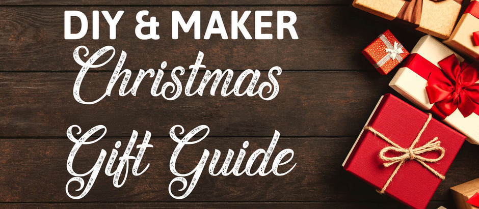Christmas Gift Guide for the DIYer & Maker in Your Life