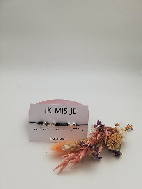 Armband morse code IK MIS JE