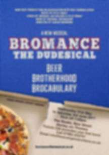 Poster for Bromance the Musical.