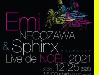 【Live】Emi NECOZAWA & Sphinx クリスマス ホールライブ