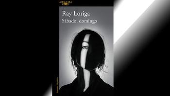 Sábado, domingo - Ray Loriga