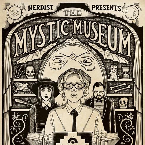 Mystic Museum, for Nerdist Presents