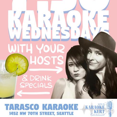 Karaoke Wednesdays, for Tarasco Karaoke