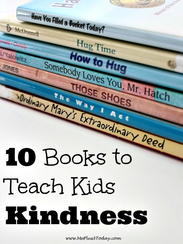 10 Books That Teach Kids Kindness