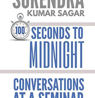 Book Review: 100 seconds to Midnight by Surendra Kumar Sagar! art 1