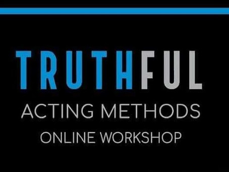 RAD THEATRE PREVIEW: Stop the clutter in acting training, TRUTHFUL ACTING METHODS, ONLINE WORKHOPS!