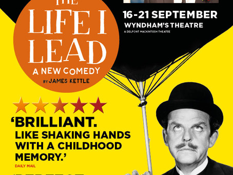 Theatre Listing: THE LIFE I LEAD and Miles Jupp! [WYNDHAM'S THEATRE London ]