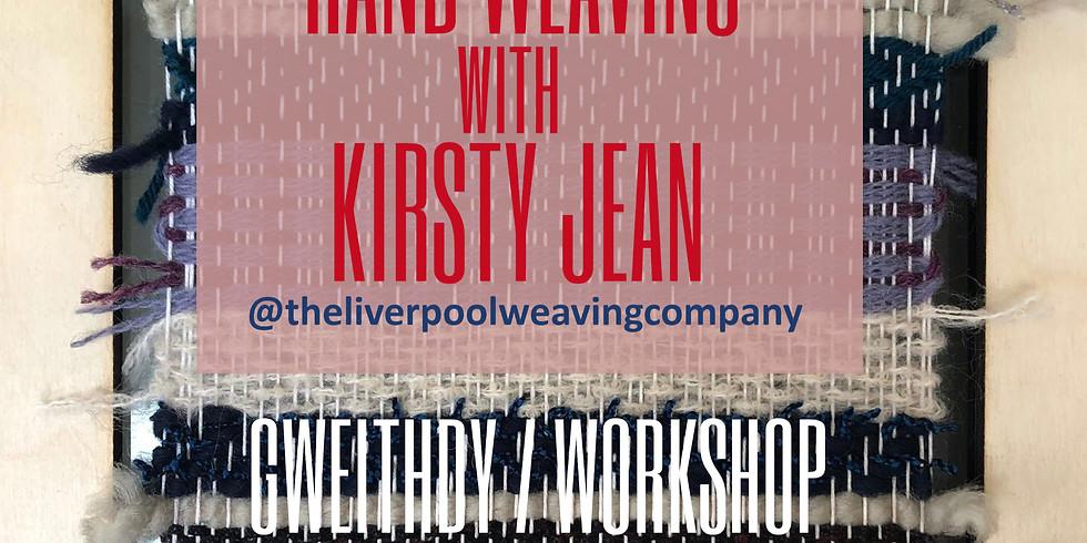 Gwehyddu â llaw efo Kirsty Jean / Hand weaving with Kirsty Jean