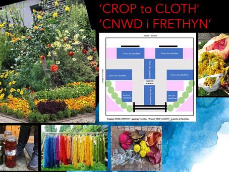 'Crop to Cloth' / 'Cnwd i Frethyn'