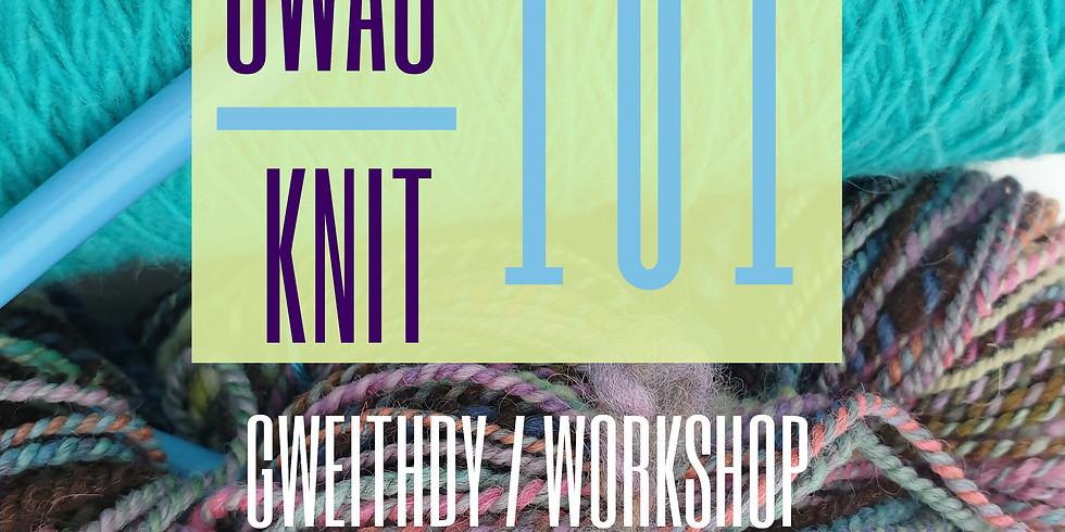 Gwau 101 / Knit 101