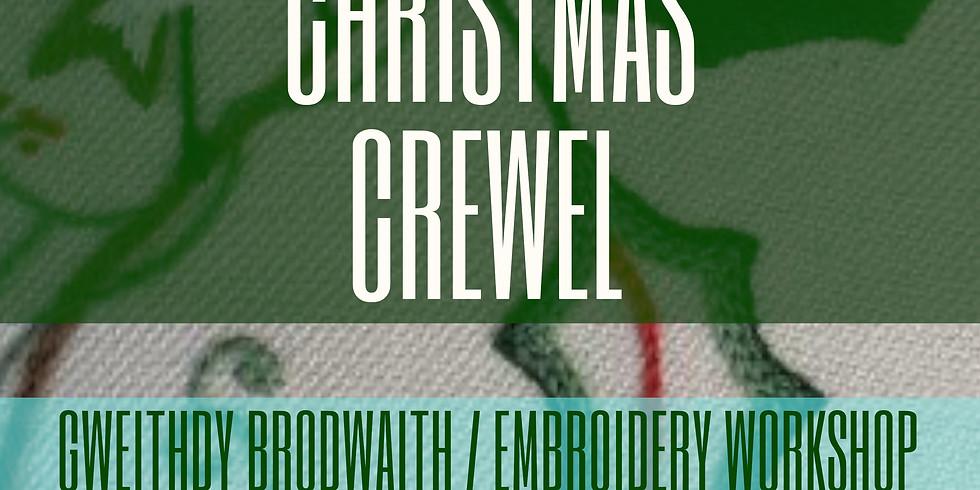Criwl Nadoligaidd / Christmas Crewel