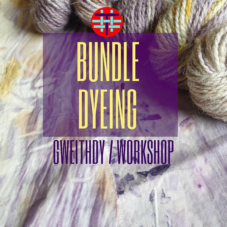 Lliwio Bwndeli / Bundle Dyeing