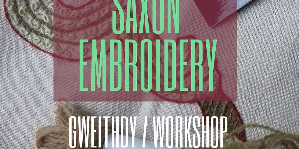 Brodwaith y Sacsoniaid / Saxon Embroidery