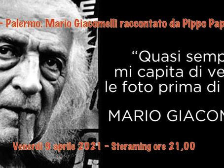 Mario Giacomelli raccontato da Pippo Pappalardo - Venerdì 9 aprile 2021