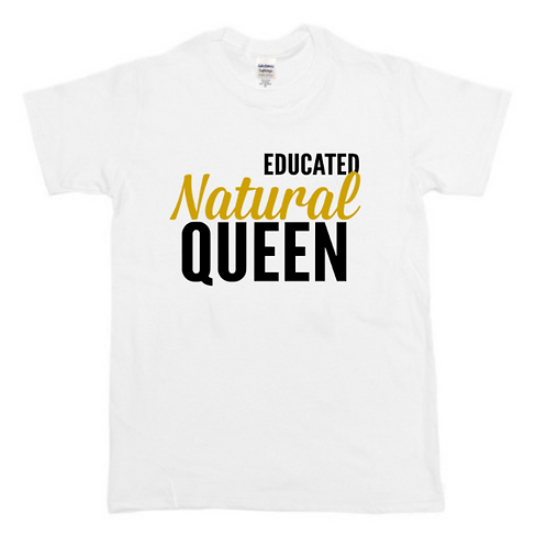 Educated Natural Queen (Color Options)