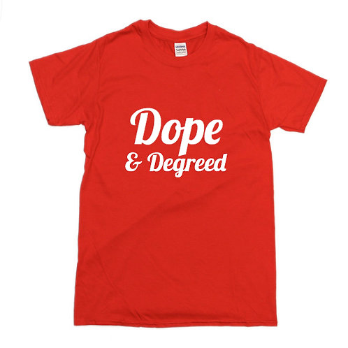 Dope & Degreed