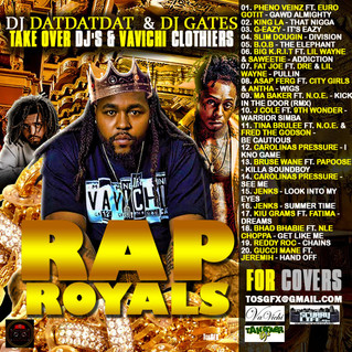 DJ Gates & DatDatDat release VaVichi Rap Royals Mixtape