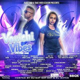 VaVichi Vibes vol. 1 Hosted By DJ Gates & DJ Dat Dat Dat is available now