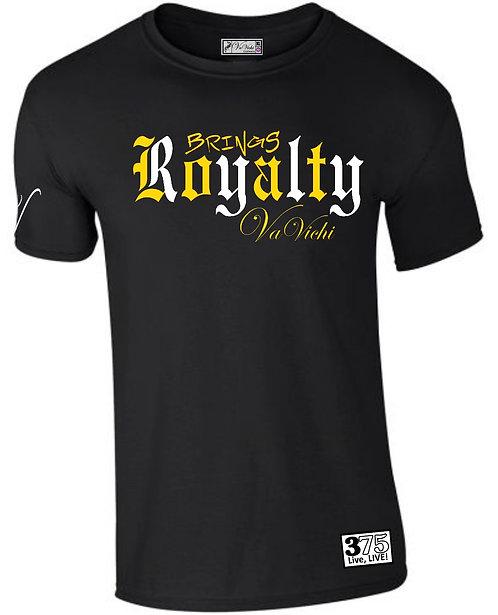 VaVichi Kings Loyalty Brings Royalty Tee