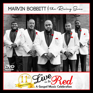 "Marvin Bobbitt and The Rising Sons set to Release ""Live in the Red"" DVD"