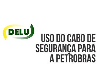 Uso do Cabo de Segurança para a Petrobras