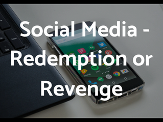 Social Media-Redemption or Revenge: A Christian Response to Failure