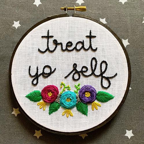 "Treat Yo Self 5"" Original Floral Embroidery"